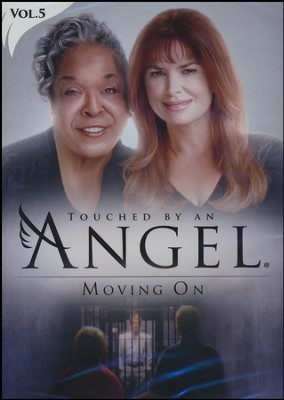 Touched By An Angel Collection, Volume 5: Moving On   -