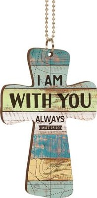 I Am With You Always Car Charm  -