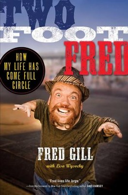 Two Foot Fred - eBook  -     By: Fred Gill, Lisa Wysocky
