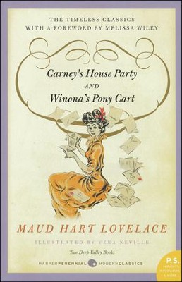 Carney's House Party and Winona's Pony Cart   -     By: Maud Hart Lovelace