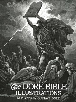 The Dor&#233 Bible Illustrations  -     By: Gustave Dor&#233     Illustrated By: Gustave Dore
