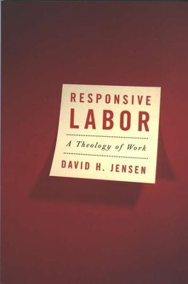 Responsive Labor   -     By: David H. Jensen