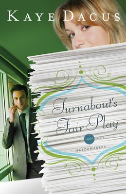 Turnabout's Fair Play - eBook  -     By: Kaye Dacus