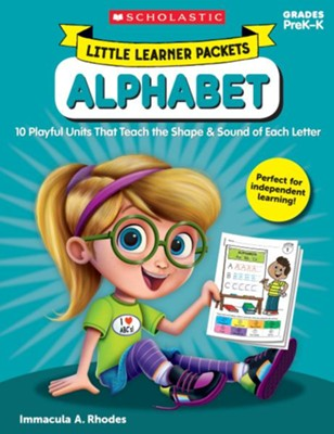 Little Learner Packets: Alphabet: 10 Playful Units That Teach the Shape & Sound of Each Letter  -     By: Immacula Rhodes