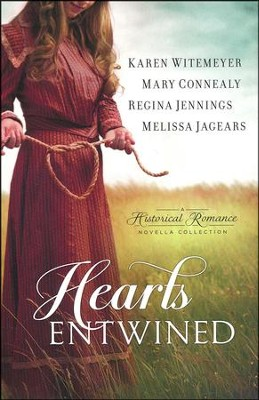 Hearts Entwined 4-in-1  -     By: Karen Witemeyer, Mary Connealy, Regina Jennings, Melissa Jagears