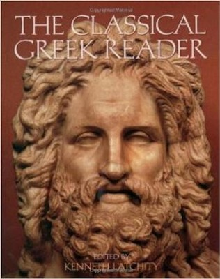 The Classical Greek Reader   -     By: Kenneth Atchity, Rosemary McKenna