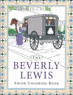 The Beverly Lewis Amish Coloring Book  -     By: Beverly Lewis