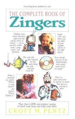 The Complete Book of Zingers   -     By: Croft M. Pentz