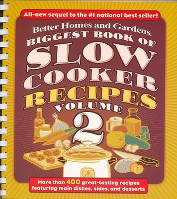 Biggest Book of Slow Cooker Recipes Volume 2  -