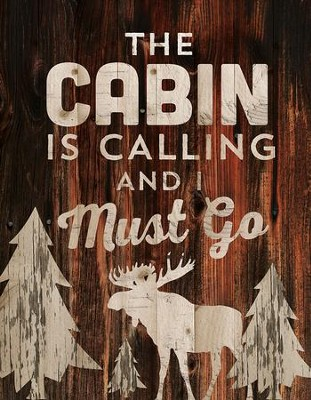The Cabin is Calling, Lath Wall Art  -