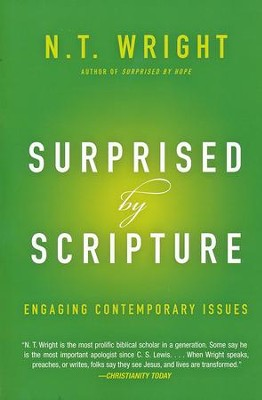 Surprised by Scripture: Engaging Contemporary Issues  -     By: N.T. Wright