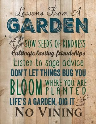 Lessons from a Garden, Lath Wall Art  -