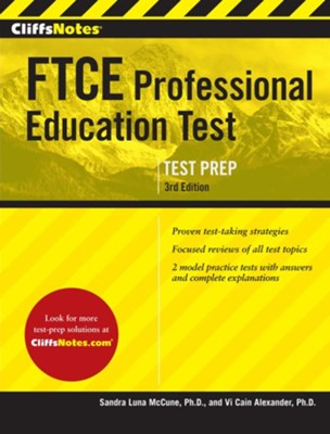 CliffsNotes FTCE Professional Education Test, Updated   -     By: Vi Cain Alexander, Sandra Luna McCune