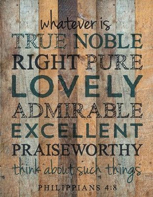 True, Noble, Right, Lath Wall Art  -