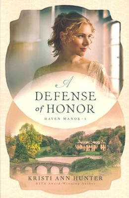 A Defense of Honor #1  -     By: Kristi Ann Hunter