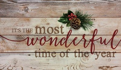Most Wonderful Time, Rustic Wall Art  -