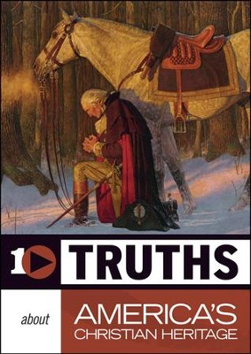 10 Truths About America's Christian Heritage  -     By: Truth In Action Ministries