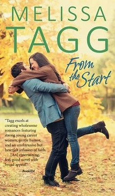 From the Start  -     By: Melissa Tagg
