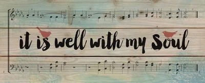 It is Well with My Soul, Floral Music, Rustic Wall Art, Large  -