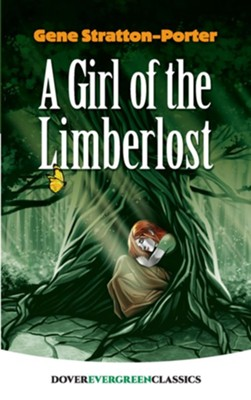 A Girl of the Limberlost    -     By: Gene S. Porter