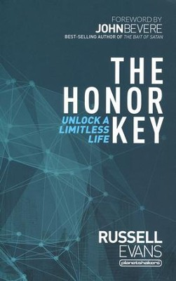 The Honor Key: Unlock a Limitless Life  -     By: Russell Evans