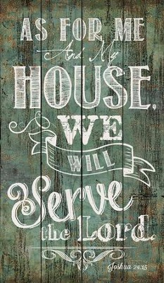 As for Me and My House, Rustic Wall Art, Green  -