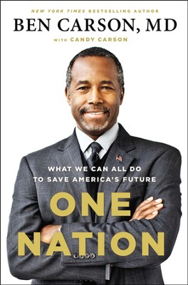 One Nation: What We Can All Do to Save America's Future  -     By: Ben Carson M.D., Candy Carson