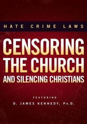 Hate Crime Laws: Censoring The Church and Silencing Christians  -     By: Truth In Action Ministries