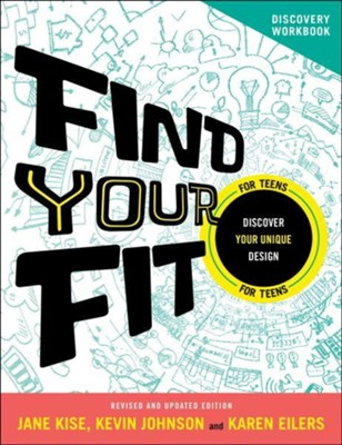 Find Your Fit Discovery Workbook, revised and updated  -     By: Jane Kise, Kevin Johnson, Karen Eilers