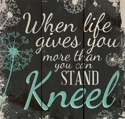 Kneel, Rustic Wall Art  -