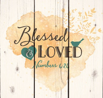 Blessed and Loved, Rustic Wall Art  -