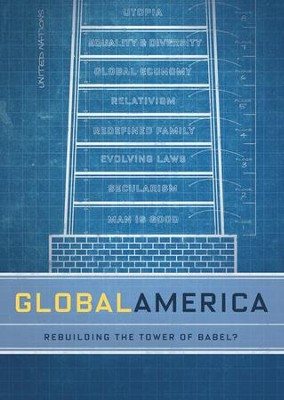Global America: Rebuilding The Tower Of Babel?  -     By: Truth In Action Ministries
