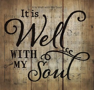 It is Well with My Soul, Rustic Wall Art  -
