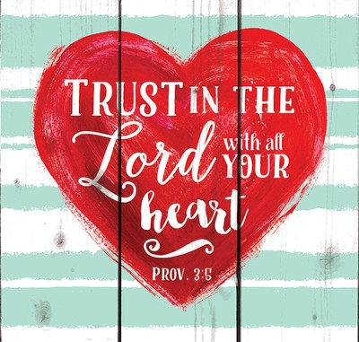 Trust in the Lord, Rustic Wall Art  -