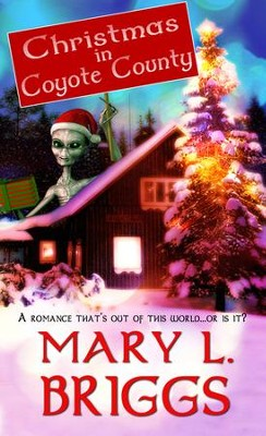 Christmas in Coyote County (Novelette) - eBook  -     By: Mary L. Briggs