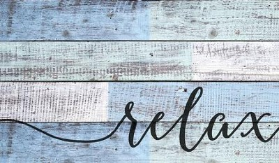 Relax, Rustic Wall Art  -