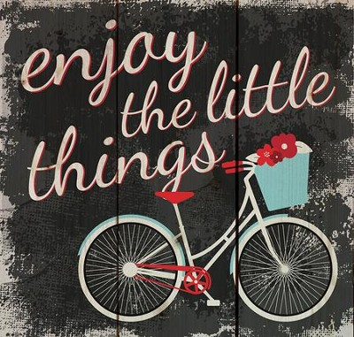 Enjoy the Little Things, Rustic Wall Art  -
