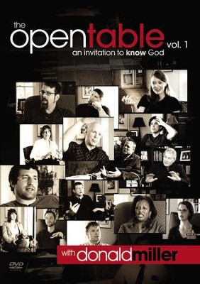 The Open Table DVD, Vol. 1: An Invitation to Know God: An Invitation to Know God - eBook  -     By: Donald Miller