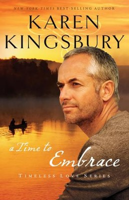 A Time to Embrace - eBook  -     By: Karen Kingsbury