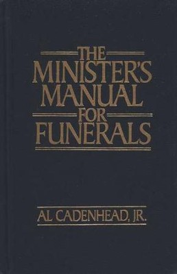 The Ministers Manual for Funerals   -     By: Al Cadenhead