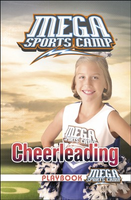 MEGA Sports Camp: Cheerleading Playbook    -     By: My Healthy Church