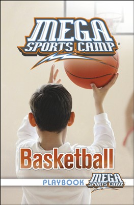 MEGA Sports Camp: Basketball Playbook    -     By: My Healthy Church