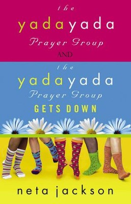 2-in-1 Yada Yada: Yada Yada Prayer Group, Yada Yada Gets Down: Yada Yada Prayer Group, Yada Yada Gets Down - eBook  -     By: Neta Jackson