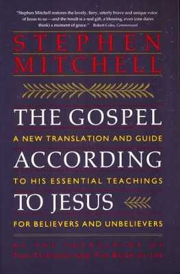 The Gospel According To Jesus: A New Translation    -     By: Stephen Mitchell