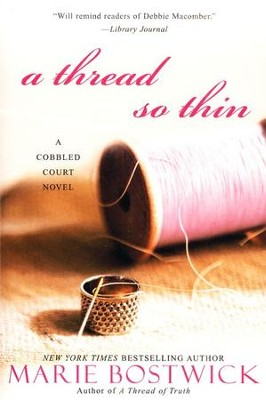 A Thread So Thin  -     By: Marie Bostwick