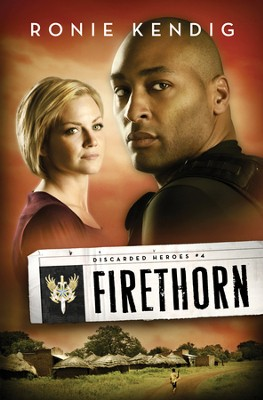 Firethorn - eBook  -     By: Ronie Kendig