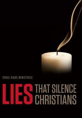 Lies That Silence Christians  -     By: Truth In Action Ministries