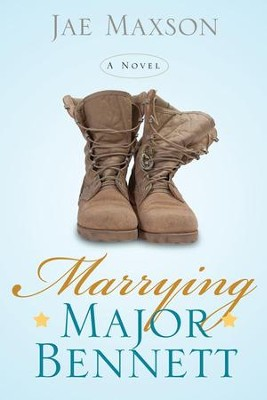 Marrying Major Bennett  -     By: Jae Maxson