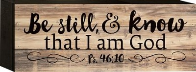 Be Still and Know That I am God Tabletop Art  -