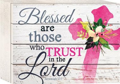 Blessed Are Those Who Trust In the Lord Tabletop Art  -